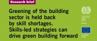 Greening of the building sector is held back by skill shortages. Skills-led strategies can drive green building forward