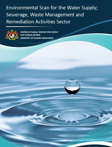 Environmental Scan for the Water Supply; Sewerage, Waste Management and Remediation Activities Sector