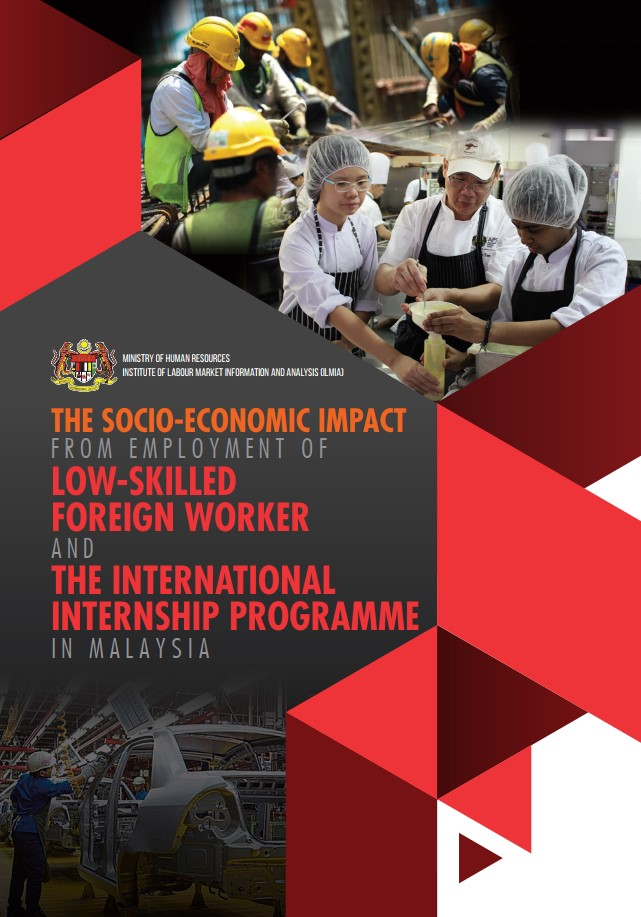 The Socio-Economic Impact from Employment of Low-Skilled Foreign Workers And International Internship Programme In Malaysia