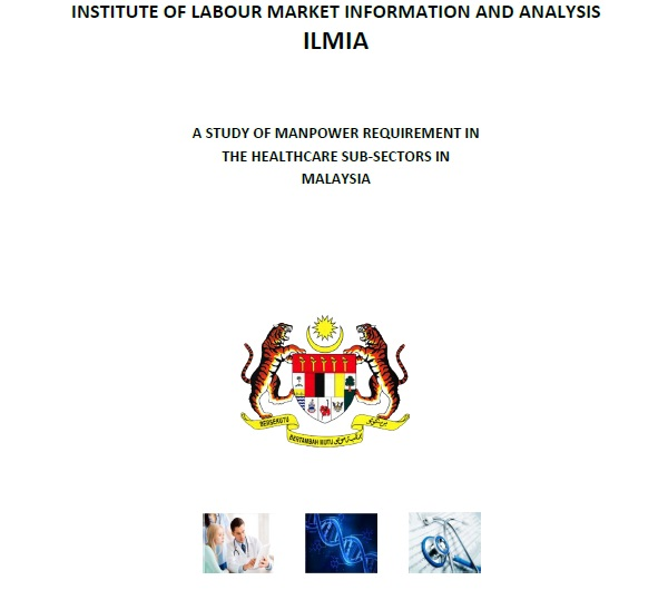 A Study Of Manpower Requirement In The Healthcare Sub-Sectors In Malaysia