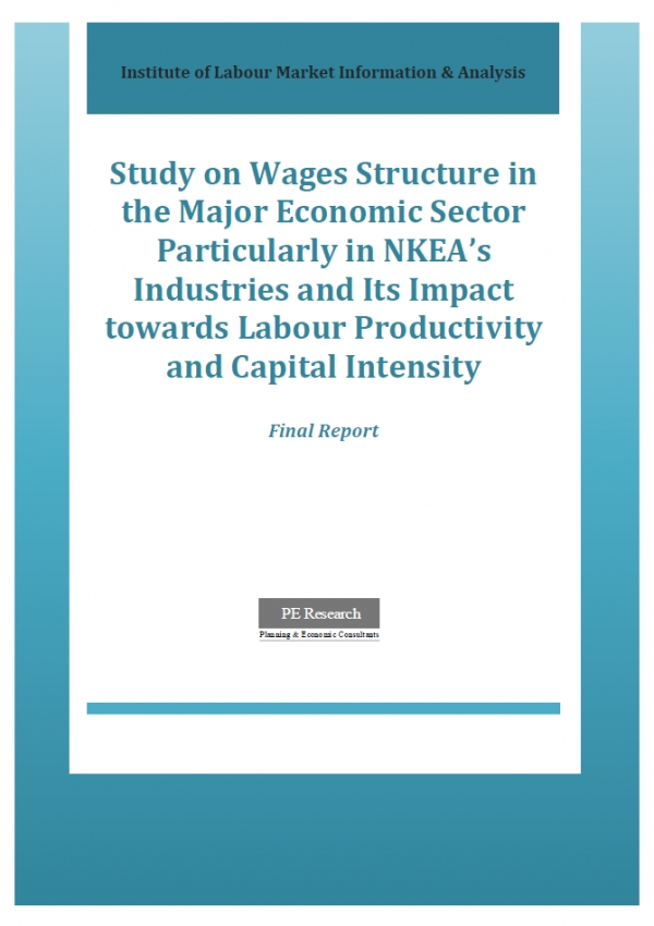 Study on Wages Structure in The Major Economic Sector Particularly in NKEA's Industries and its Impact Towards Labour Productivity and Capital Intensity