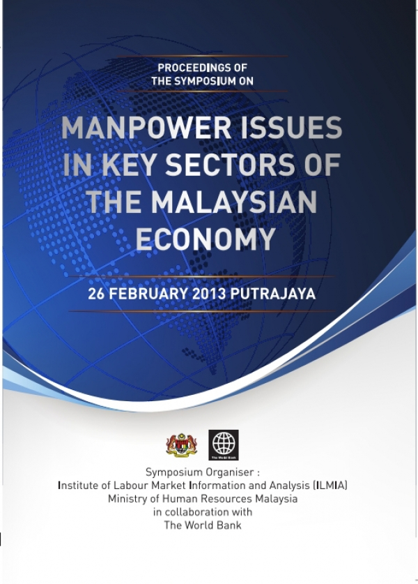 Manpower Issues in Key Sectors of The Malaysia Economy, 2013