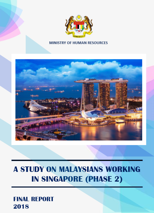 A Study On Malaysians Working In Singapore(Phase 2)