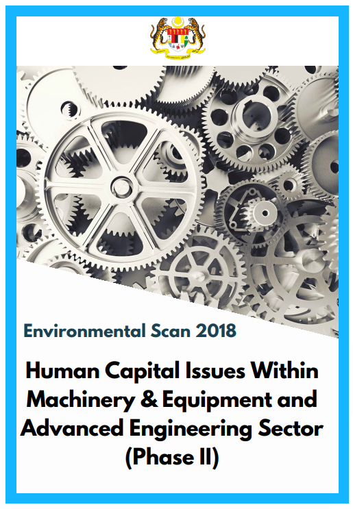 Environmental Scan 2018: Human Capital Issues Within Machinery & Equipment and Advanced Engineering Sector (Phase II)